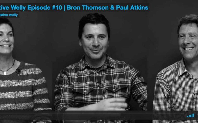 Creative Welly Episode #10 | Bron Thomson & Paul Atkins