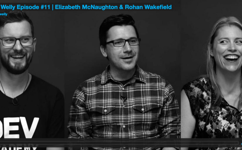 Creative Welly Episode #11 | Elizabeth McNaughton & Rohan Wakefield