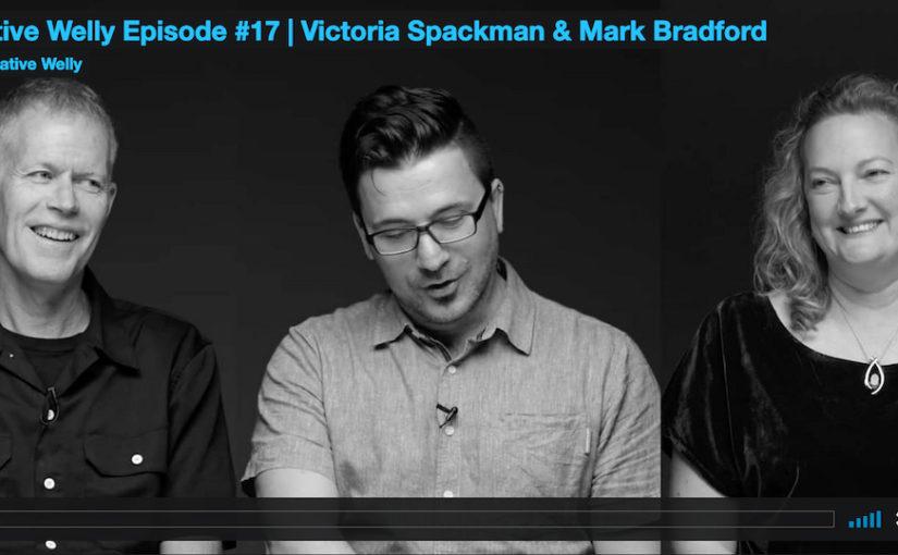 Creative Welly Episode #17 | Victoria Spackman & Mark Bradford